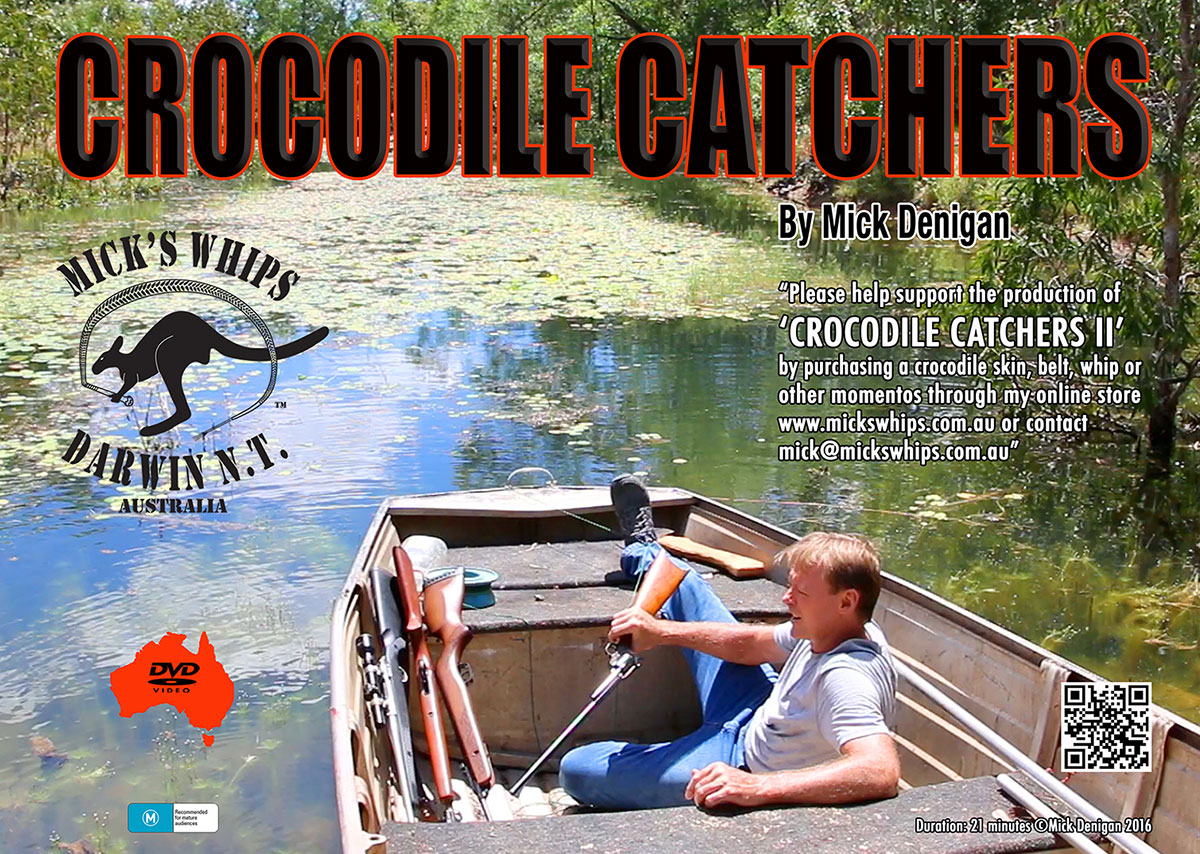 Crocodile Catchers movie, Micks Whips, NT