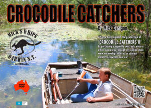 Mick's Whips, Crocodile Catchers DVD